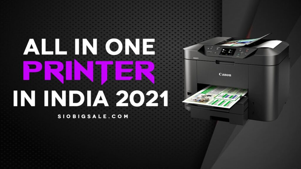 All in One Printer in India 2021